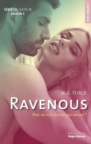 M. S. Force - Quantum Saison 5 : Ravenous.