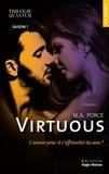 M. S. Force et Pascal Raciquot-Loubet - Trilogie quantum Saison 1 Virtuous Episode 1.