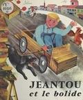M. Sabin et C. Rougeot - Jeantou et le bolide.
