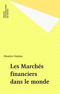 M Salama - Les Marchés financiers dans le monde.