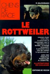M Salmoiraghi - Le rottweiler.