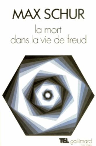 M Schur - La Mort dans la vie de Freud.