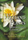 M-Siobhan Fennessy et Julie-K Cronk - Wetland plants. - Biology and ecology.