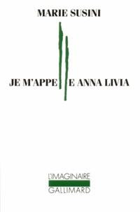 M Susini - Je m'appelle Anna Livia.