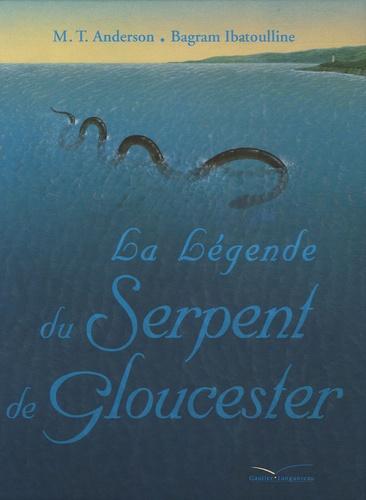 M-T Anderson et Bagram Ibatoulline - La Légende du Serpent de Gloucester.