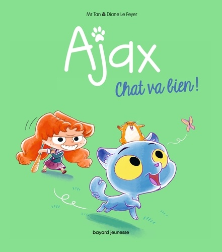 M. TAN - Ajax, Tome 01 - Chat va bien !.