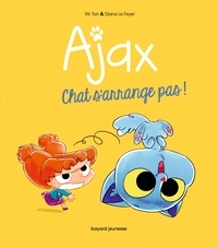 M. TAN - Ajax, Tome 02 - Chat s'arrange pas !.