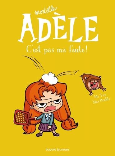BD Mortelle Adèle, Tome 03. C'est pas ma faute !
