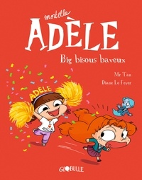 M. TAN - BD Mortelle Adèle, Tome 13 - Big bisous baveux.