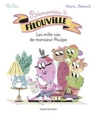 M. TAN - Les milles vies de Monsieur Poulpe.