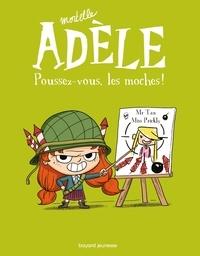 M. TAN - Mortelle Adèle, Tome 05 - Poussez-vous, les moches !.