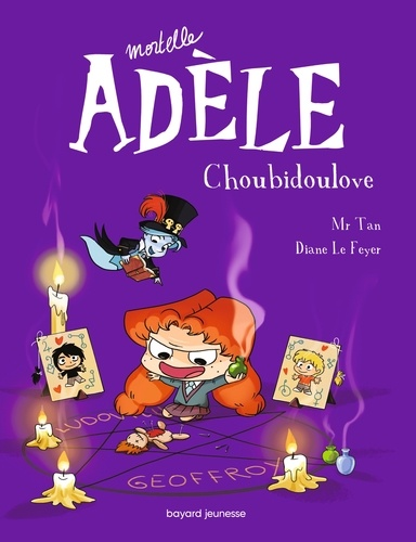 Mortelle Adèle, Tome 10. Choubidoulove