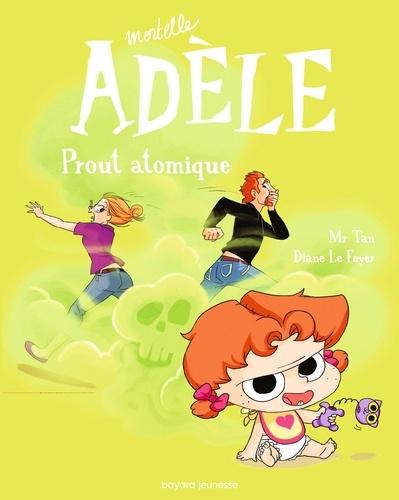 Mortelle Adèle, Tome 14. Prout atomique