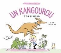 M. TAN - Un kangourou à la maison.