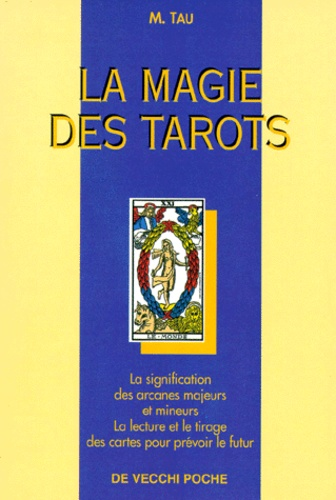 M Tau - La magie des tarots.