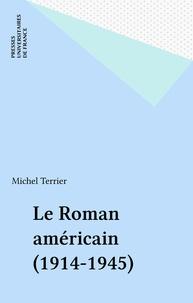 M Terrier - Le Roman américain, 1914-1945.