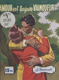 M. Triaire - L'amour est toujours vainqueur.