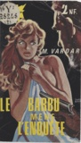 M. Vardar - Le Barbu mène l'enquête.