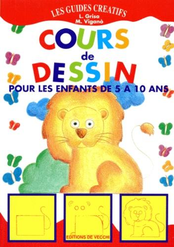 M Vigano et L Grisa - Cours de dessin pour les enfants de 5 à 10 ans.