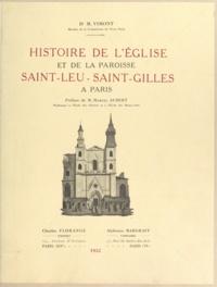M. Vimont et Marcel Aubert - Histoire de l'église et de la paroisse Saint-Leu-Saint-Gilles, à Paris.