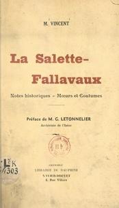 M. Vincent et M. G. Letonnelier - La Salette-Fallavaux - Notes historiques, mœurs et coutumes.