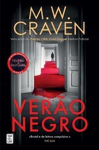 M. W. Craven - Verão Negro.