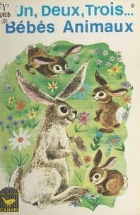 M. Walters et V. Plummer - Un, deux, trois... bébés animaux.