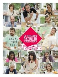 M6 Editions - Le meilleur pâtissier - Célébrités.