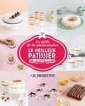 M6 Editions - Le meilleur pâtissier - La bible de la gourmandise, Tome 2.