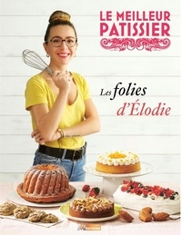 M6 Editions - Le meilleur pâtissier.