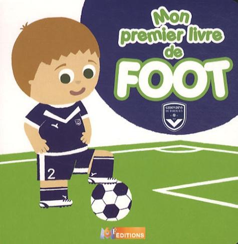 M6 Editions - Mon premier livre de Foot.