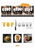 M6 Editions - Top Chef Saison 8.