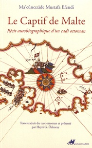Le captif de Malte - Récit autobiographique dun cadi ottoman.pdf