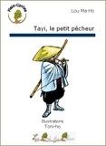 Ma Ho Lou - Tayi, le petit pêcheur.