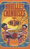Ma Jian - Nouilles chinoises.