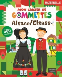 Ma Région (Editions) - Mon cahier de gommettes Alsace/Elsass.
