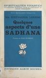 Mâ Sûryânanda Lakshmî et Noutte Genton-Sunier - Quelques aspects d'une Sâdhanâ.