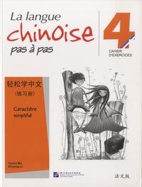 La langue chinoise pas a pas 4 - Cractère simplifié, cahier dexercices.pdf