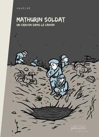 Maadiar - Mathurin soldat - Un crayon dans le canon.