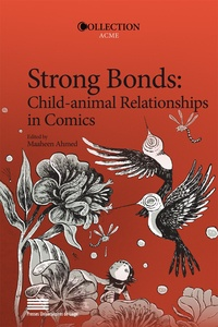 Maaheen Ahmed - Strong Bonds: Child-animal Relationships in Comics.