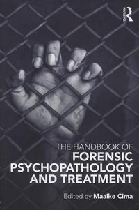 Handbook of Forensic Psychopathology and Treatment.pdf