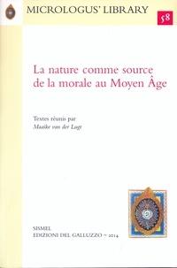 Maaike Van Der Lugt - La nature comme source de la morale au Moyen Âge.