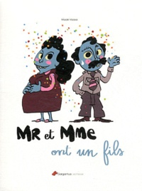 Maaki Vaasa - Mr et Mme ont un fils.