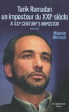 Mâamar Metmati - Tarik Ramadan, un imposteur du XXIe siècle - Edition français-anglais-arabe.