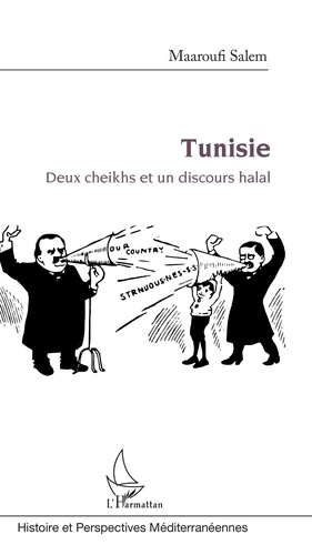 Maaroufi Salem - Tunisie - Deux cheikhs et un discours halal.