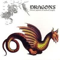 Maarten Hesselt Van Dinter - Dragons - Chinese, Japanese & Medieval Dragons.