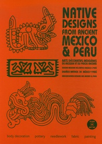 Maarten Hesselt Van Dinter - Native Designs from Ancient Mexico & Peru. 1 Cédérom
