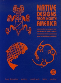 Maarten Hesselt Van Dinter - Native Designs from North America. 1 Cédérom