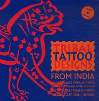 Maarten Hesselt Van Dinter - Tribal Tattoo Designs from India. 1 Cédérom