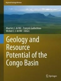 Maarten J. De Wit et François Guillocheau - Geology and Resource Potential of the Congo Basin.